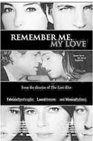 Remember me my love